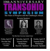 Poster that says 10th Anniversary Transgender Symposium with pictures of three people and words describing the event