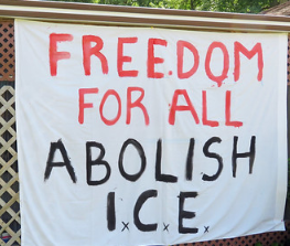 Freedom for All Abolish ICE sign