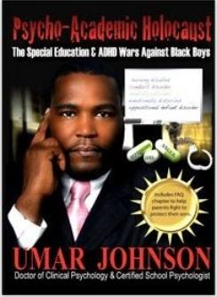 Book cover with black man in suit with pink tie looking ahead with hand by side of head as if thinking and some white pills to the right and the name Umar Johnson in red letters below