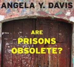 A wooden door and the words Angela Y. Davis and Are Prisons Obsolete?