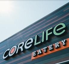Top of the front of a building with words CoreLife Eatery