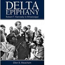 Bookk cover with photo of Robert Kennedy surrounded by people and words Delta Epiphany with author name
