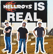 Three white men dressed in blue jeans and black T-shirts with withe baseball caps and little white tabs around them like they are cut-out paper dolls standing outside on the grass under a big black sign that says Hellroys is Real