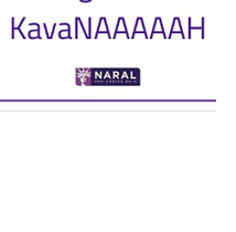 the words KavaNAAAAAH and the NARAL logo