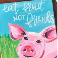 Drawing of a brightly colors pink pig against green grass and a blue sky with words Eat Fruit Not Friends
