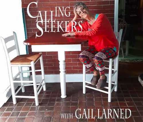 Gail and words Calling All Seekers