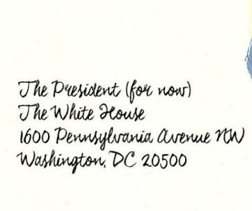 Envelope addressed to The President and in parentheses (For Now)