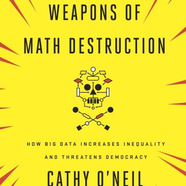 Yellow book cover with title weapons of math destruction and a digital skull and crossbones