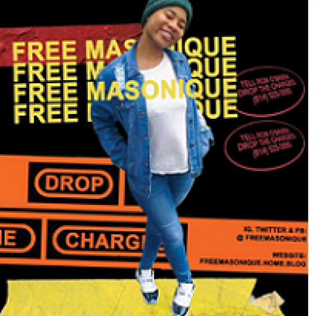 Young black girl smiling wearing a blue and white outfit and the words Free Masonique three times and the words Drop the Charges