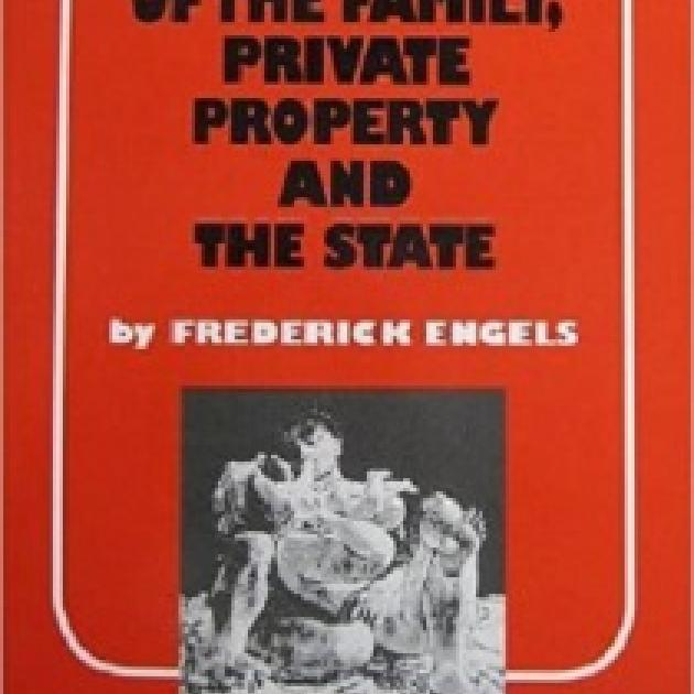 Orange book cover that says Private Property and The State by Frederick Engels and a black and white photo of something at the bottom