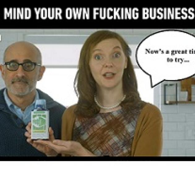 "Bald man with glasses next to a young white woman holding a medicine bottle with a balloon quote saying Now's a great time to try... and at the top the words ""Mind you own fucking business"""