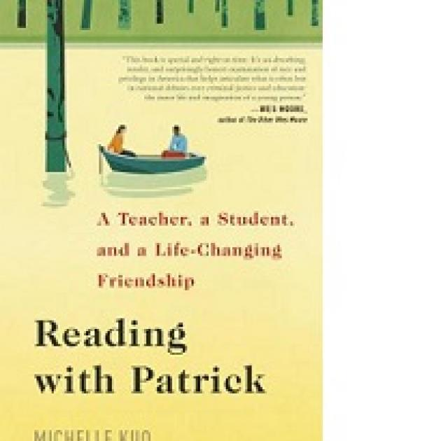 Front book cover with green at top and a yellow body of water below with a drawing of people in a small rowboat. the word Reading with Patrick A teacher, a student, and a life changing friendship