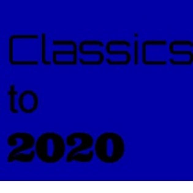 Blue background with words Classics to 2020