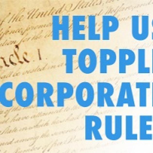 Words Help us topple corporate rule