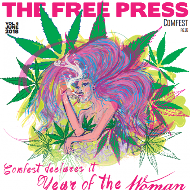 Drawing of a woman with large pink and purple hair with lots of marijuana leaves around and words Comfest declares the year of the woman and the FREE PRESS at top