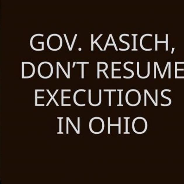 Words Gov. Kasich don't resume executions in Ohio