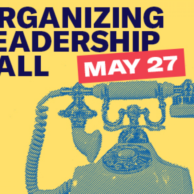 Old fashioned phone and words Organizing Leadership Call May 27