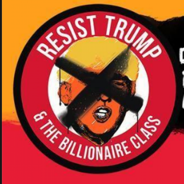 Circle with Trump's face crossed out and words Resist Trump and the billionaire class