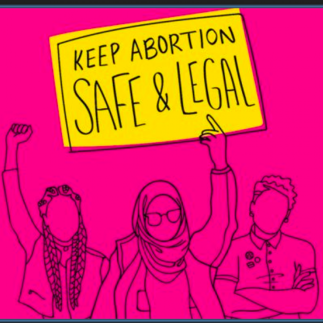 Pink background and drawing of women with fists in air and holding sign saying Keep abortion safe and legal