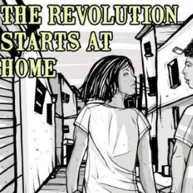 Woman and man in black and white sketch and the words The Revolution Starts at Home
