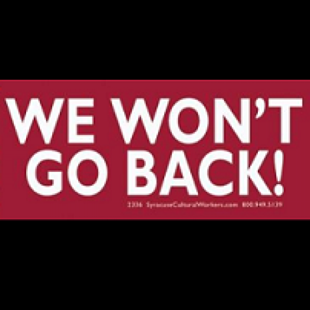 Black background, thick red stripe in the middle and white letters reading We Won't Go Back!