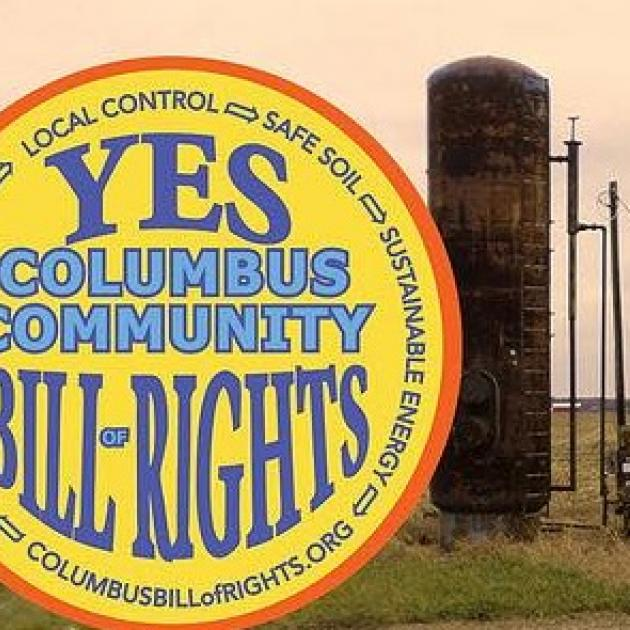 Logo from Columbus Community Bill of Rights and an injection well in the background