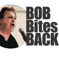 White man yelling into a mic with words Bob Bites Back