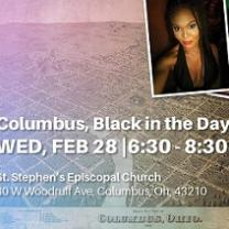 Pink and blue background like a map or grid, a photo of a pretty young black woman with a black dress in the top right and words Columbus, Black in the Day wed, Feb 28 6:30-8:30