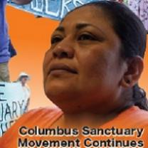 Latina woman looking serious and determined with words Columbus Sanctuary movement continues
