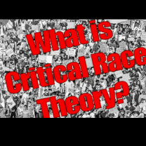 What is Critical Race Theory?