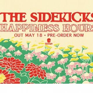 Red words at top saying The Sidekicks and underneath it says Happiness Hours Out May 18 Pre-order now and lots of flowers below