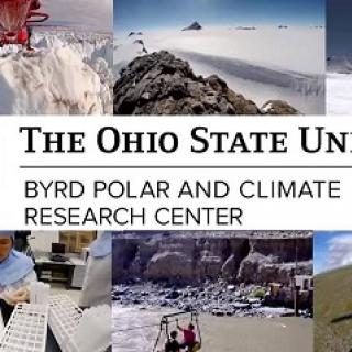 Montage of photos in the background of cliffs, mountains, snow, and words The Ohio State University Byrd Polar and Climate Research Center