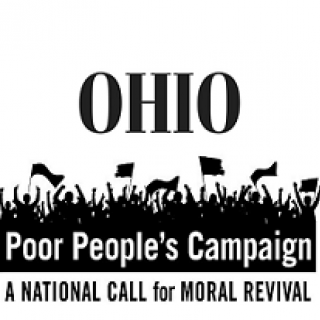 Words Ohio Poor People's Campaign a national call for moral revival and a graphic silhouette of people with fists in air an flags and signs
