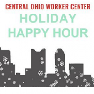 Drawing of skyline with snowflakes and the words Central Ohio worker center holiday happy hour