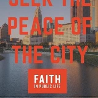 Columbus skyline with tall buildings and the river in the background and red letters saying Seek the Peace of the City