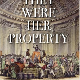 Book cover saying They Were Her Property and drawing of slaves