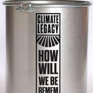 Silver can with black words on it that say Climate Legacy How Will We Be Remembered