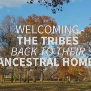Scene of outdoors with trees an d leaves turning yellow and the white words in front: Welcoming the Tribes back to their ancestral home