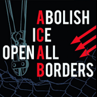 Black background and words Abolish Ice Open all Borders